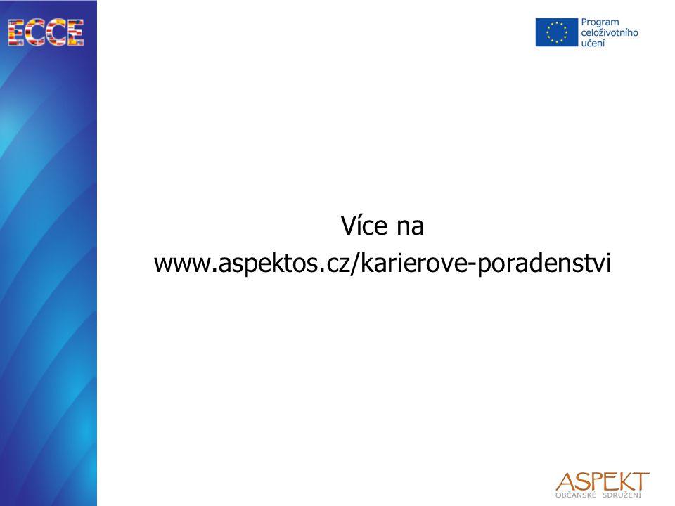 Více na www.aspektos.cz/karierove-poradenstvi