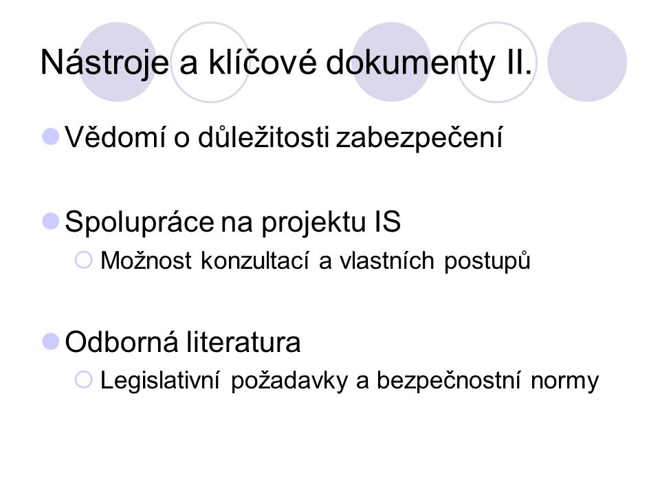 Nástroje a klíčové dokumenty II.