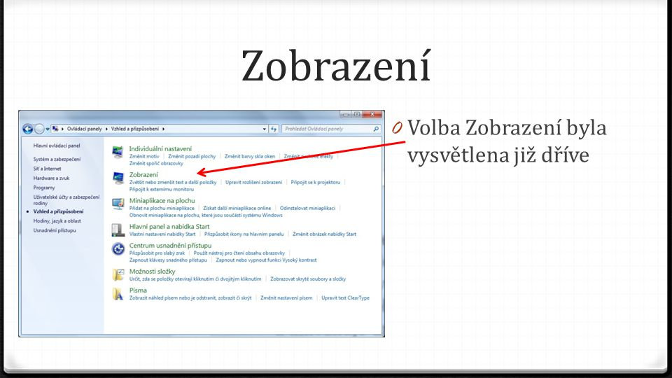 Miniaplikace na plochu 0 Volba Zobrazení byla vysvětlena již dříve 0 Miniaplikace na plochu nám umožní přidat aplikace, které budou umístěny na ploše