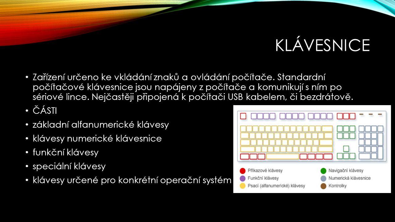 ALFANUMERICKÁ KLÁVESNICE obsahuje klávesy 26 písmen,mezerník, klávesy s interpunkcí horní čtvrtou řadu tvoří číslice v anglické verzi a diakritické znaky v české verzi.