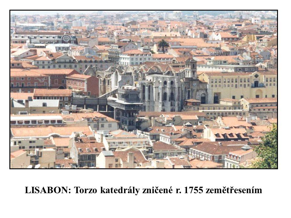 LISABON: Torzo katedrály zničené r. 1755 zemětřesením