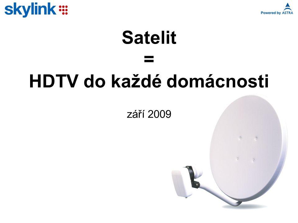 Satelit = HDTV do každé domácnosti září 2009