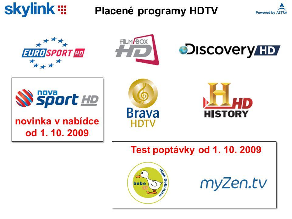 Placené programy HDTV Test poptávky od 1. 10. 2009 novinka v nabídce od 1. 10. 2009