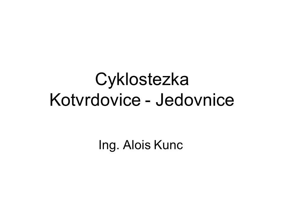 Cyklostezka Kotvrdovice - Jedovnice Ing. Alois Kunc