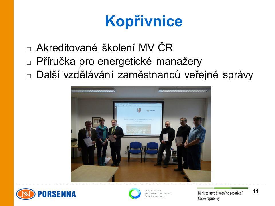 Kopřivnice □ Akreditované školení MV ČR □ Příručka pro energetické manažery □ Další vzdělávání zaměstnanců veřejné správy 14