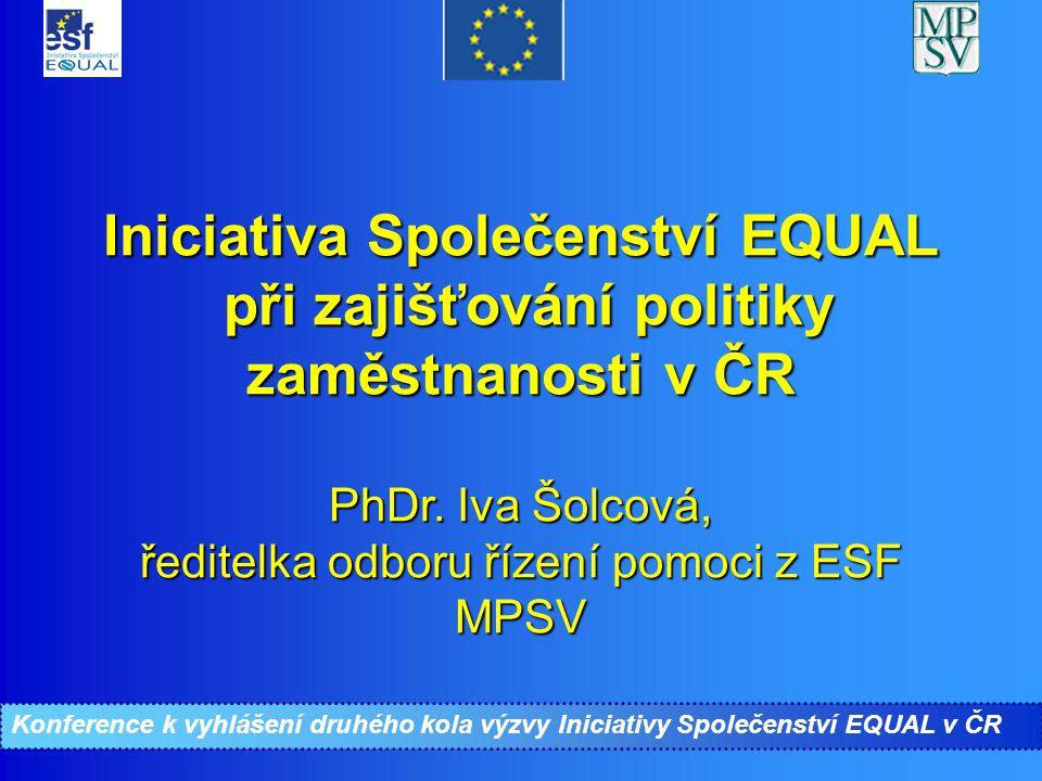 Konference ke II.kolu Iniciativy Společenství EQUAL Tématické oblasti (4) V rámci IV.