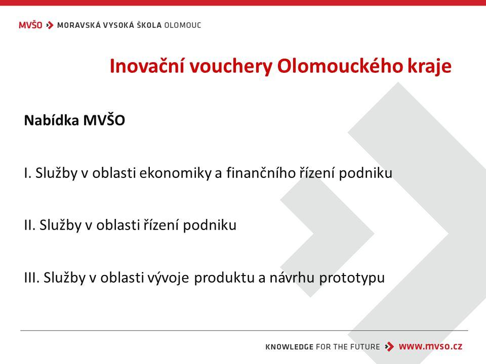 Inovační vouchery Olomouckého kraje Nabídka MVŠO I.