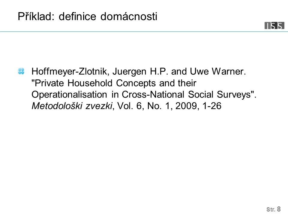 Příklad: definice domácnosti Hoffmeyer-Zlotnik, Juergen H.P.