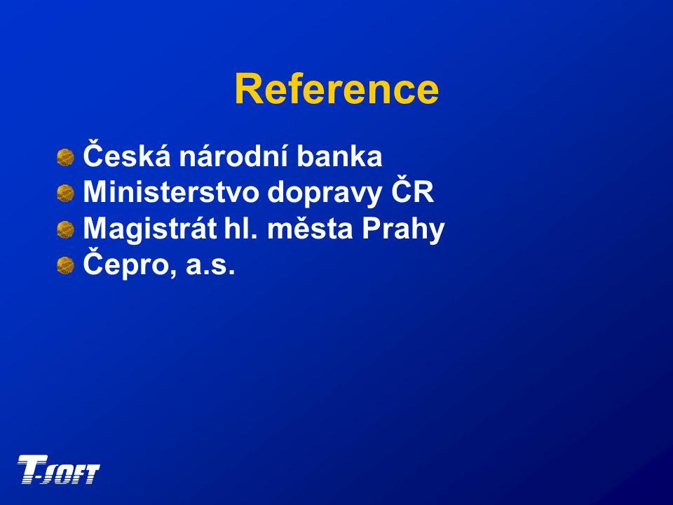 Reference Česká národní banka Ministerstvo dopravy ČR Magistrát hl. města Prahy Čepro, a.s.