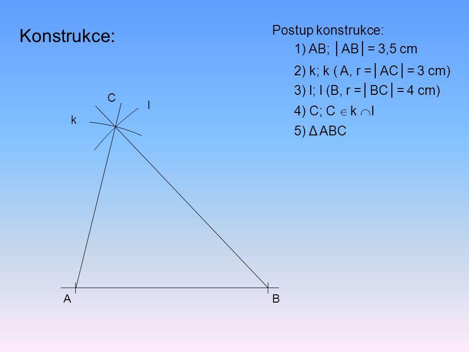 Cvičení: Zkonstruuj trojúhelník KLM, jestliže │KL│= 8 cm, │KM│= 7 cm, │LM│= 6 cm.