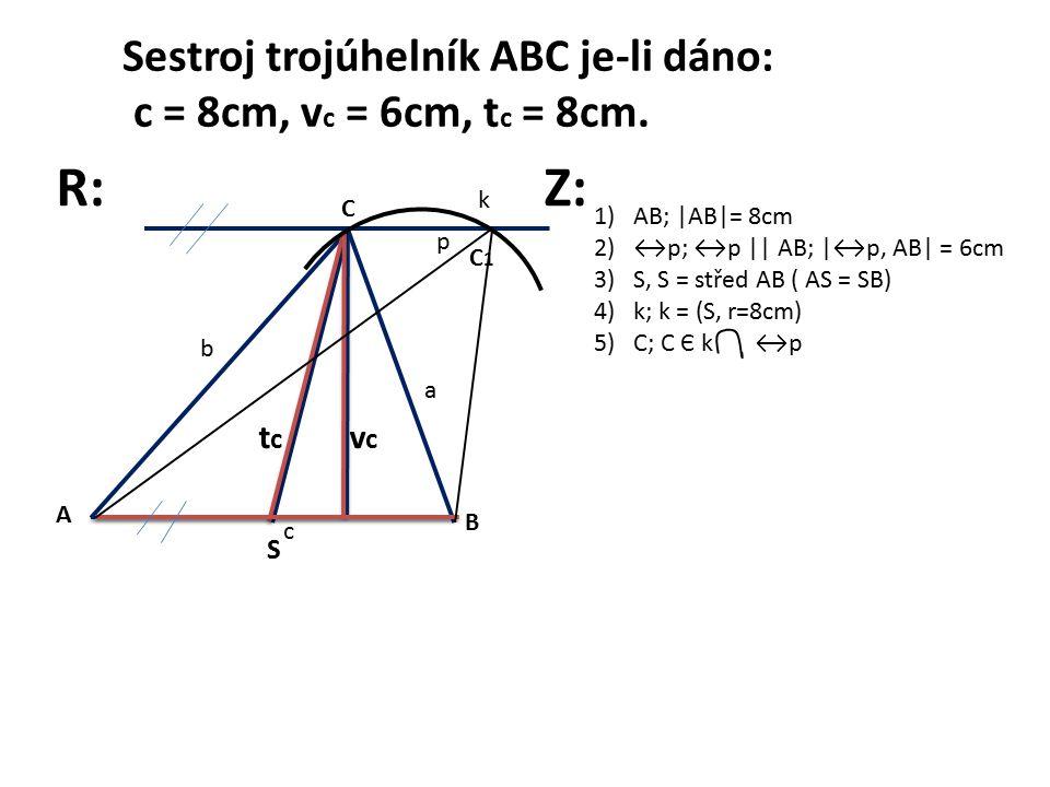 Sestroj trojúhelník ABC je-li dáno: c = 8cm, v c = 6cm, t c = 8cm.