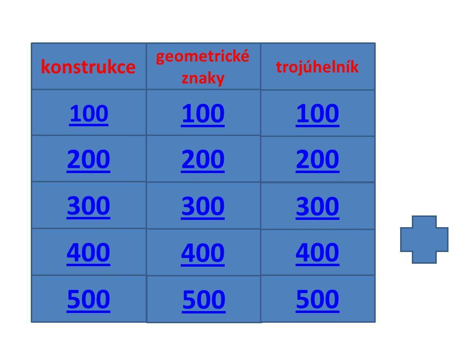 400 300 200 100 trojúhelník geometrické znaky konstrukce 100 200 300 500