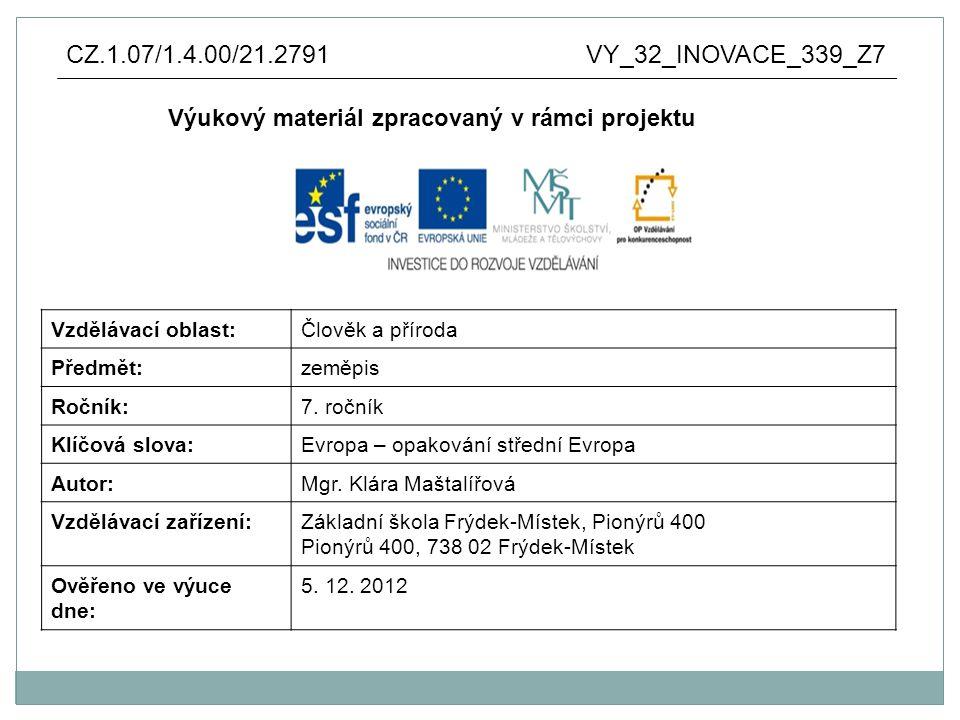 Anotace: výukový materiál vytvořen jako prezentace v aplikaci Microsoft PowerPoint pro využití není nutné připojení na internet výukový materiál slouží k opakování vědomostí o střední Evropě – přírodní podmínky, podnebí, jazyky, socioekonomické podmínky, města