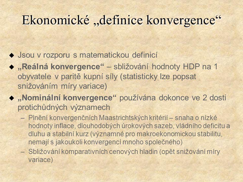 """Ekonomické """"definice konvergence"""" u Jsou v rozporu s matematickou definicí u """"Reálná konvergence"""" – sbližování hodnoty HDP na 1 obyvatele v paritě kup"""