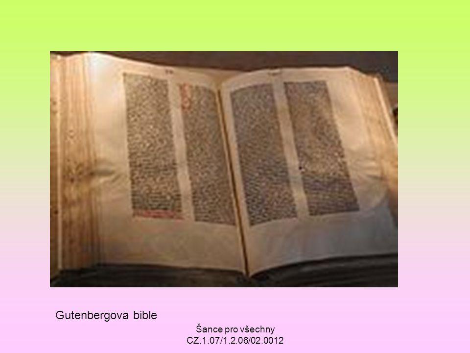 Šance pro všechny CZ.1.07/1.2.06/02.0012 Gutenbergova bible