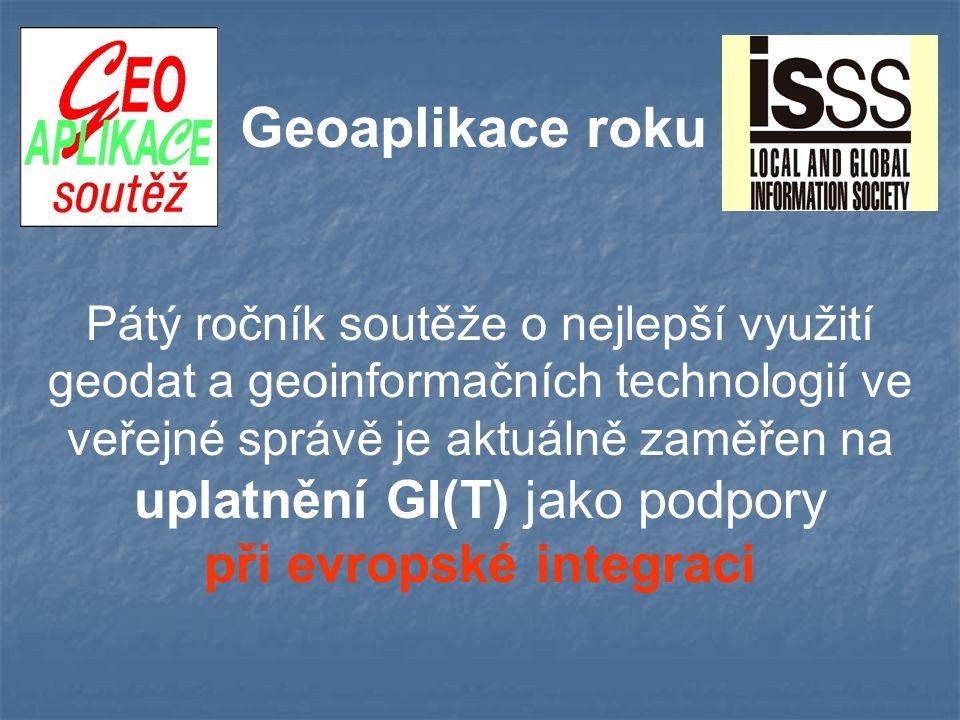 Geoaplikace roku Pátý ročník soutěže o nejlepší využití geodat a geoinformačních technologií ve veřejné správě je aktuálně zaměřen na uplatnění GI(T) jako podpory při evropské integraci