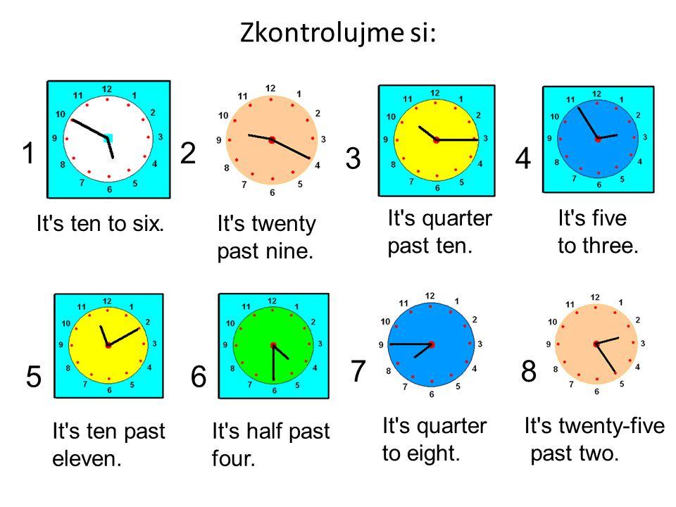 Napiš digitálně tyto časy: 1.seven to three = ______ 2.