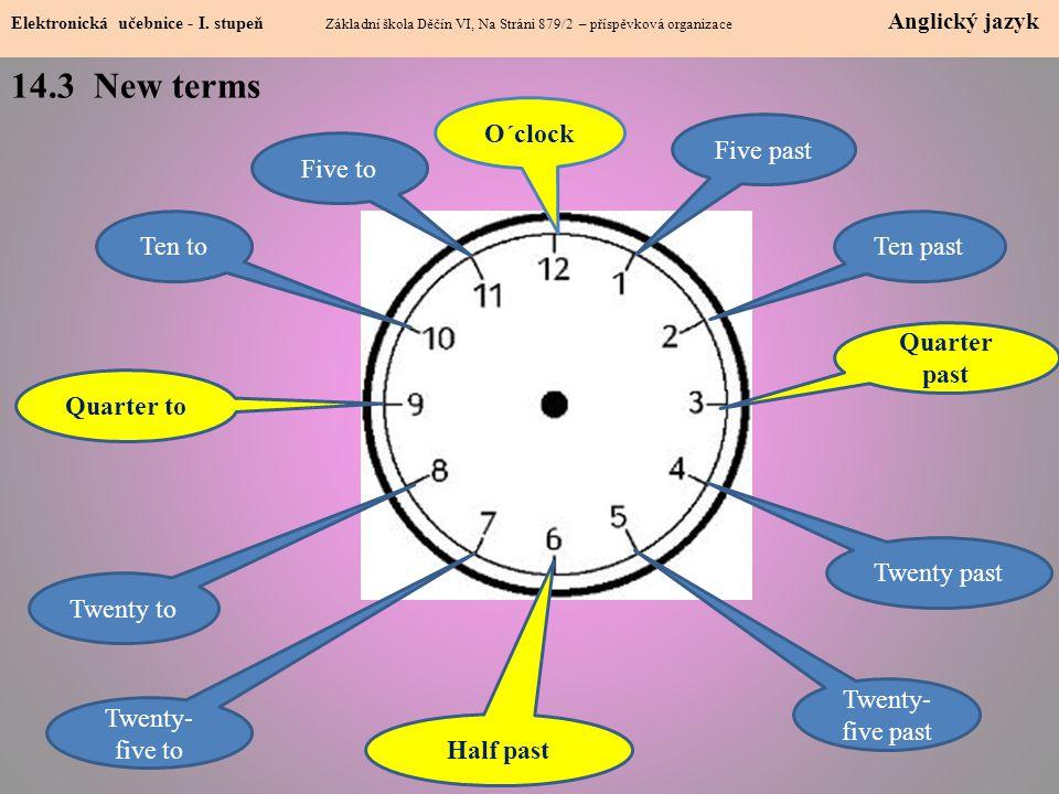 14.4 Telling the time Elektronická učebnice - I.