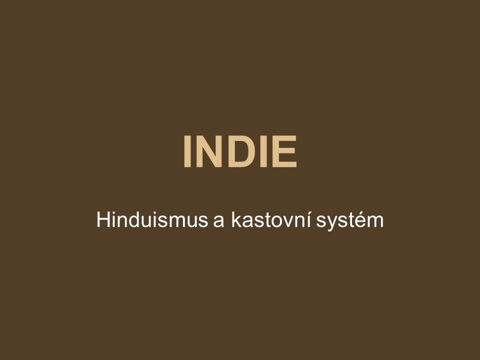 OBSAH Náboženství v Indii Kruhový diagram Hinduismus Vznik a vývoj hinduismu Kastovní systém Zdroje