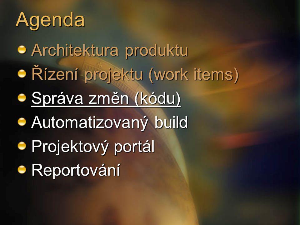 Agenda Architektura produktu Řízení projektu (work items) Správa změn (kódu) Automatizovaný build Projektový portál Reportování