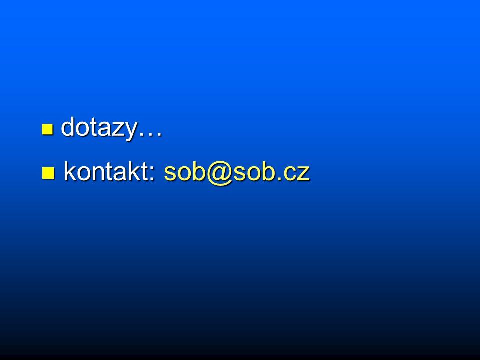 n dotazy… n kontakt: sob@sob.cz