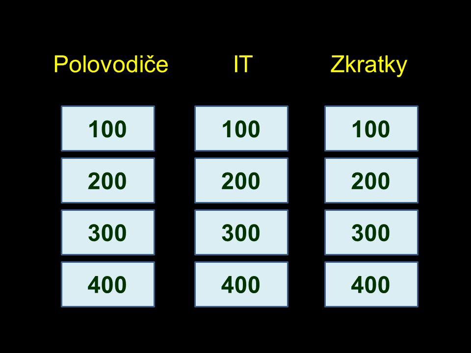 100 200 PolovodičeITZkratky 300 400 100 200 300 400 100 200 300 400