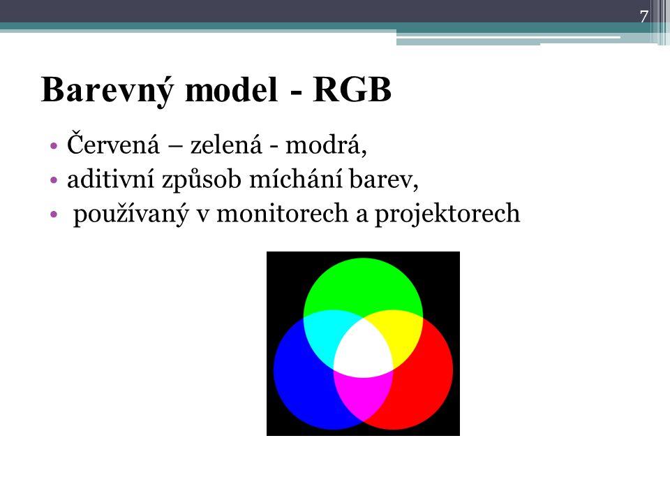 Barevný model - RGB Červená – zelená - modrá, aditivní způsob míchání barev, používaný v monitorech a projektorech 7