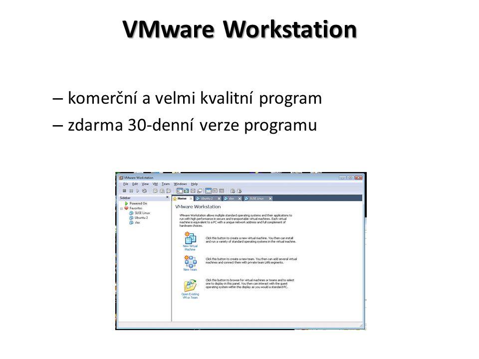 VMware Workstation – komerční a velmi kvalitní program – zdarma 30-denní verze programu