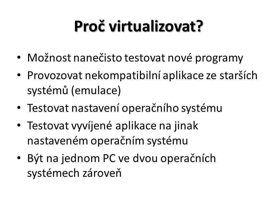 Proč virtualizovat.