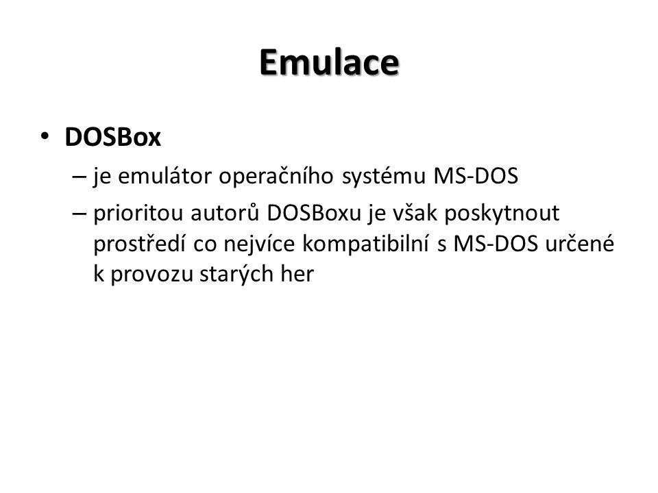 Emulace DOSBox – je emulátor operačního systému MS-DOS – prioritou autorů DOSBoxu je však poskytnout prostředí co nejvíce kompatibilní s MS-DOS určené k provozu starých her