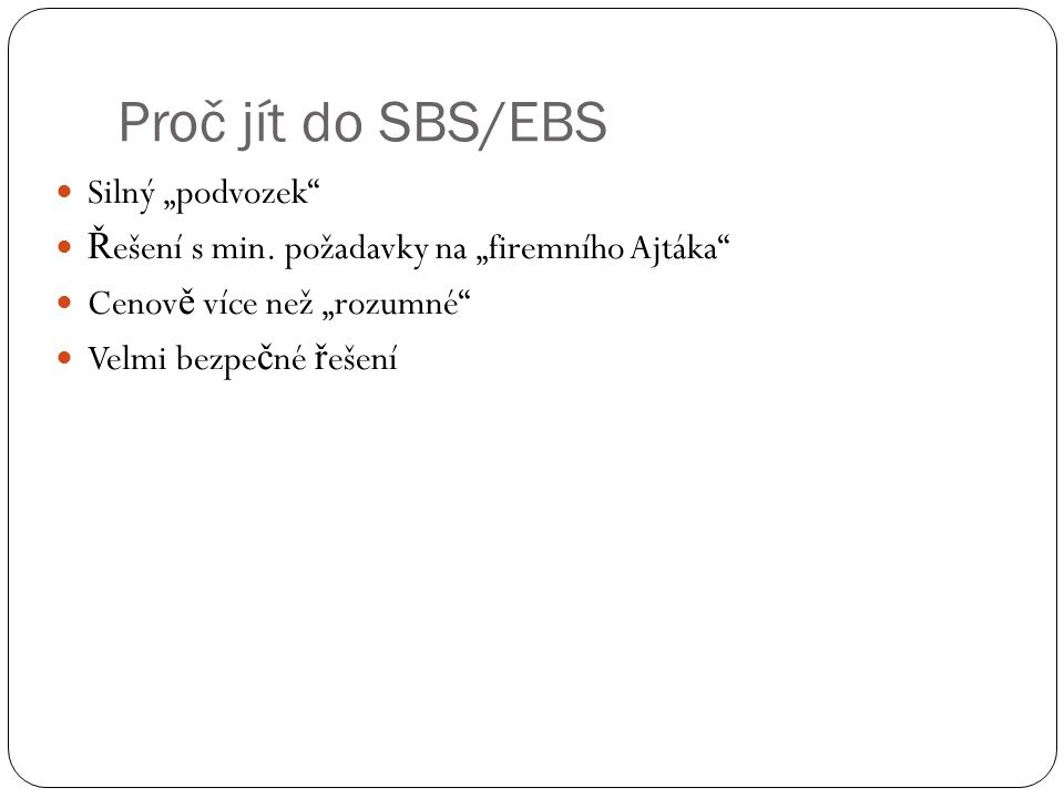 EBS 2008 – srovnání edic 1.