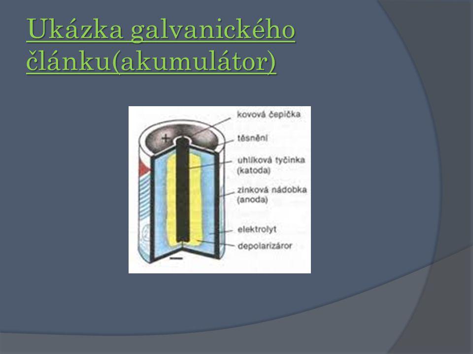 Ukázka galvanického článku(akumulátor)