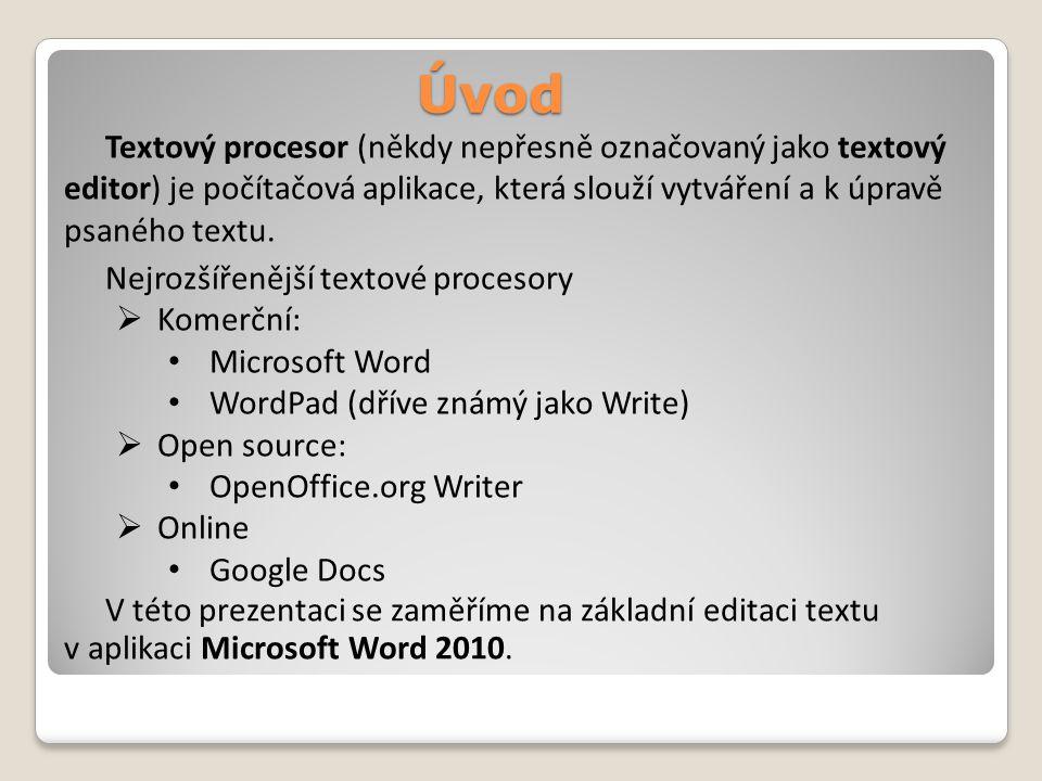 Úvod Textový procesor (někdy nepřesně označovaný jako textový editor) je počítačová aplikace, která slouží vytváření a k úpravě psaného textu.