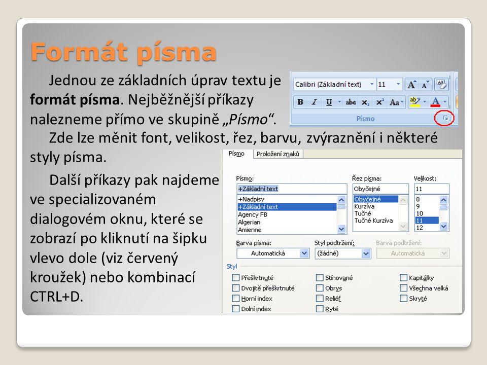 V případě, že jsme si naformátovali část textu a stejnou kombinaci různých formátů pak chceme použít i na jiných místech textu, není nutné znovu zadávat jednotlivé formátovací příkazy.
