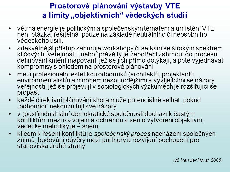 """Prostorové plánování výstavby VTE a limity """"objektivních"""" vědeckých studií větrná energie je politickým a společenským tématem a umístění VTE není otá"""