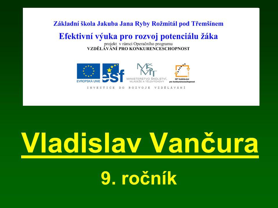 Vladislav Vančura 9. ročník