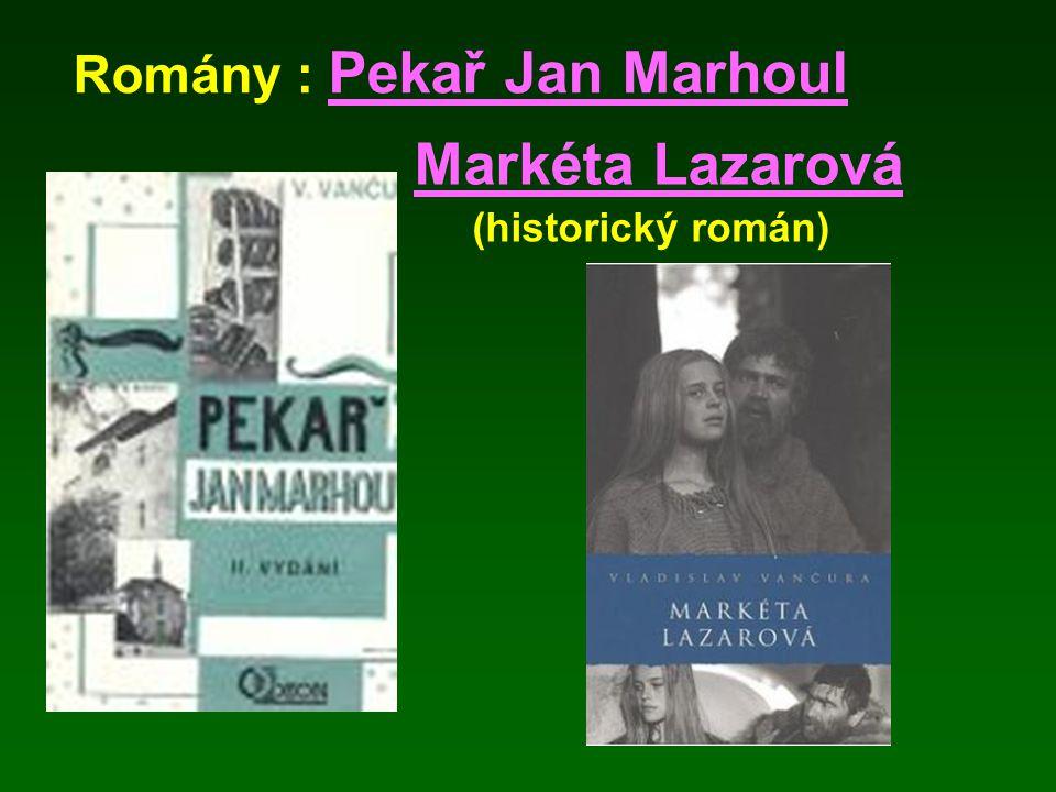 Romány : Pekař Jan Marhoul Markéta Lazarová (historický román)