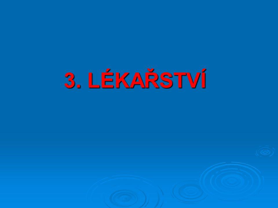 3. LÉKAŘSTVÍ