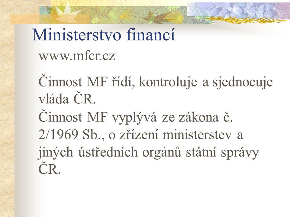 Činnost MF 1.Úsek státních příjmů 2. Úsek finančního trhu 3.