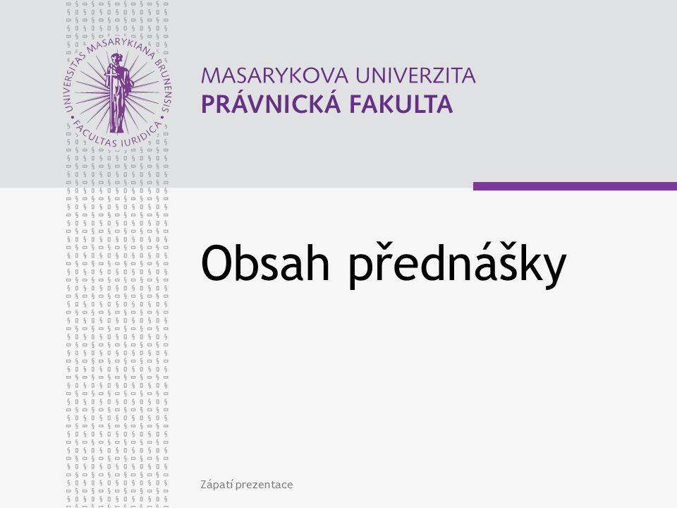 www.law.muni.cz Soustava Zápatí prezentace53 Generální finanční ředitelství Generální finanční ředitelství Odvolací finanční ředitelství Odvolací finanční ředitelství Finanční úřad pro … (14) Finanční úřad pro … (14) Specializovaný FÚ (1 pro ČR) Specializovaný FÚ (1 pro ČR)