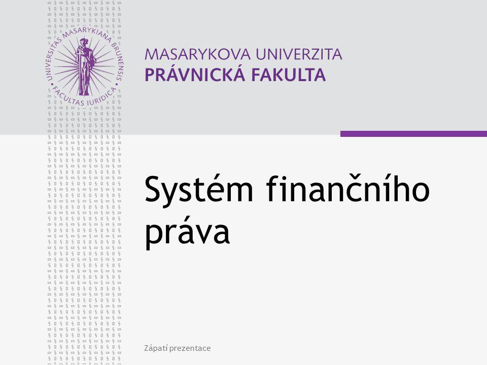 www.law.muni.cz GFŘ - působnost Správní delikty Centrální evidence a registry nezbytné pro FSČR Podíl na přípravě návrhů NP(S)A Analytické a koncepční úkoly Mezinárodní agenda