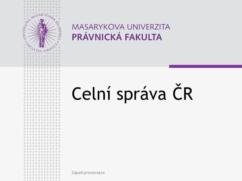 Celní správa ČR Zápatí prezentace