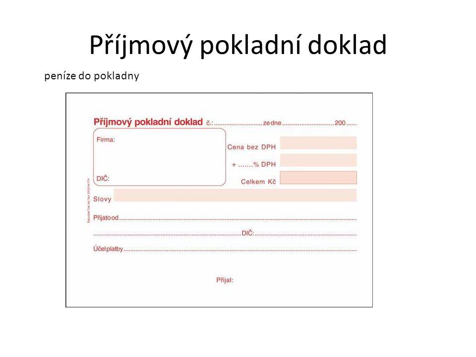 Výdajový pokladní doklad peníze z pokladny