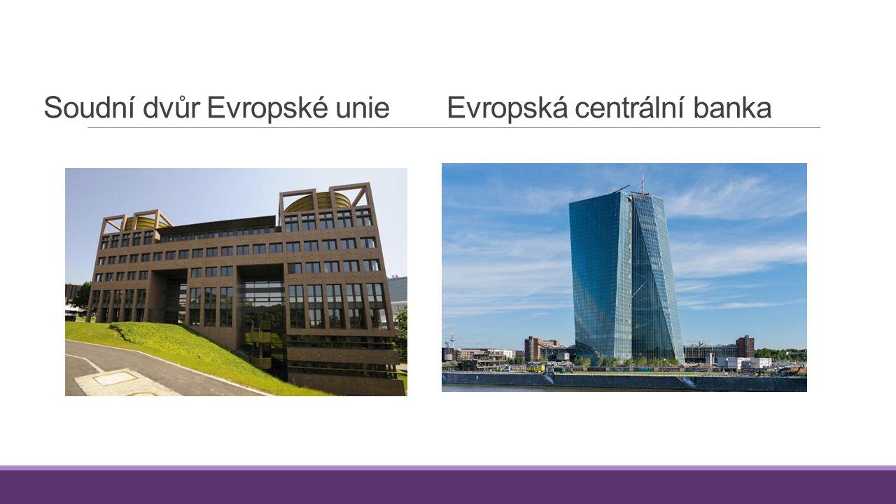 Soudní dvůr Evropské unieEvropská centrální banka