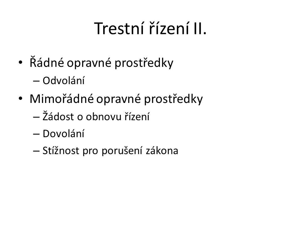 Trestní řízení II.