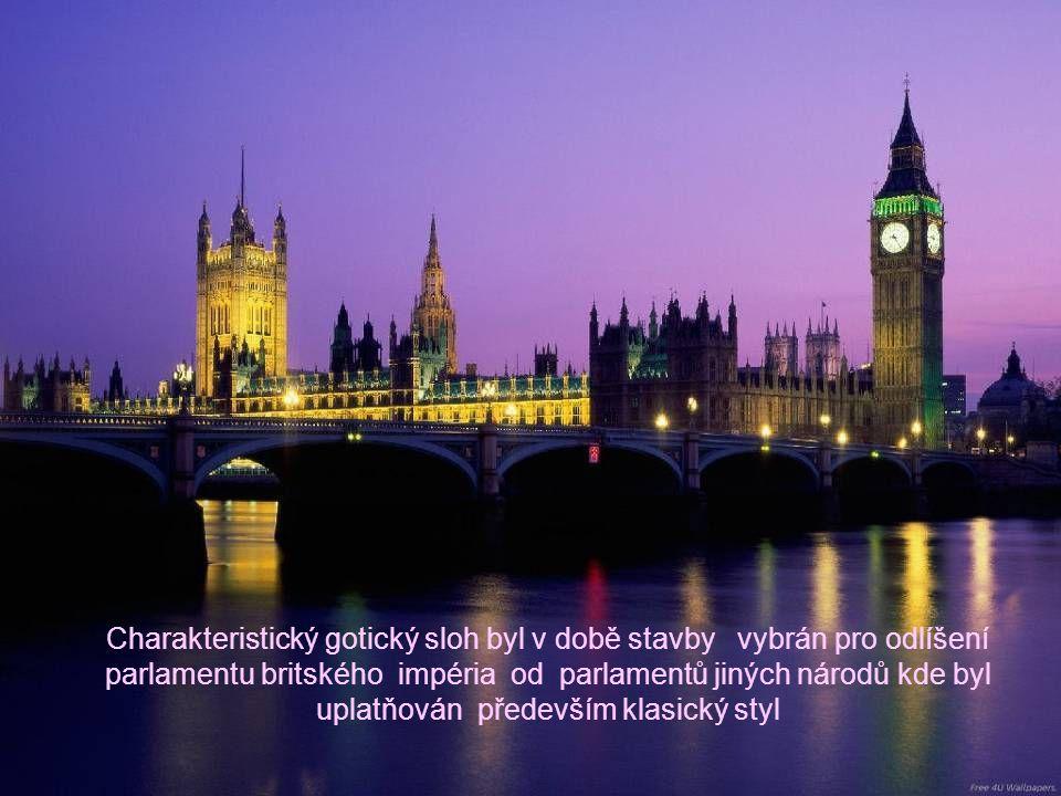 K posílení svazku označení Big Ben s královstvím, je ciferník v průběhu zasedání britského parlamentu osvětlen.