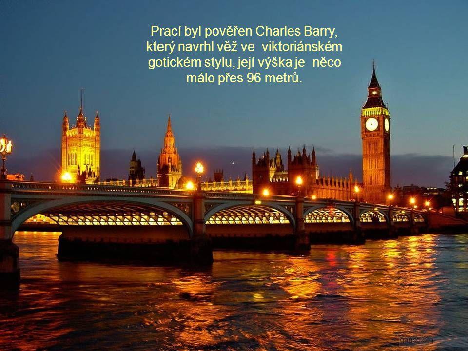 Historie Big Benu začala v roce 1834 po požáru starého Westminsterskoho paláce, který musel být přestavěn.