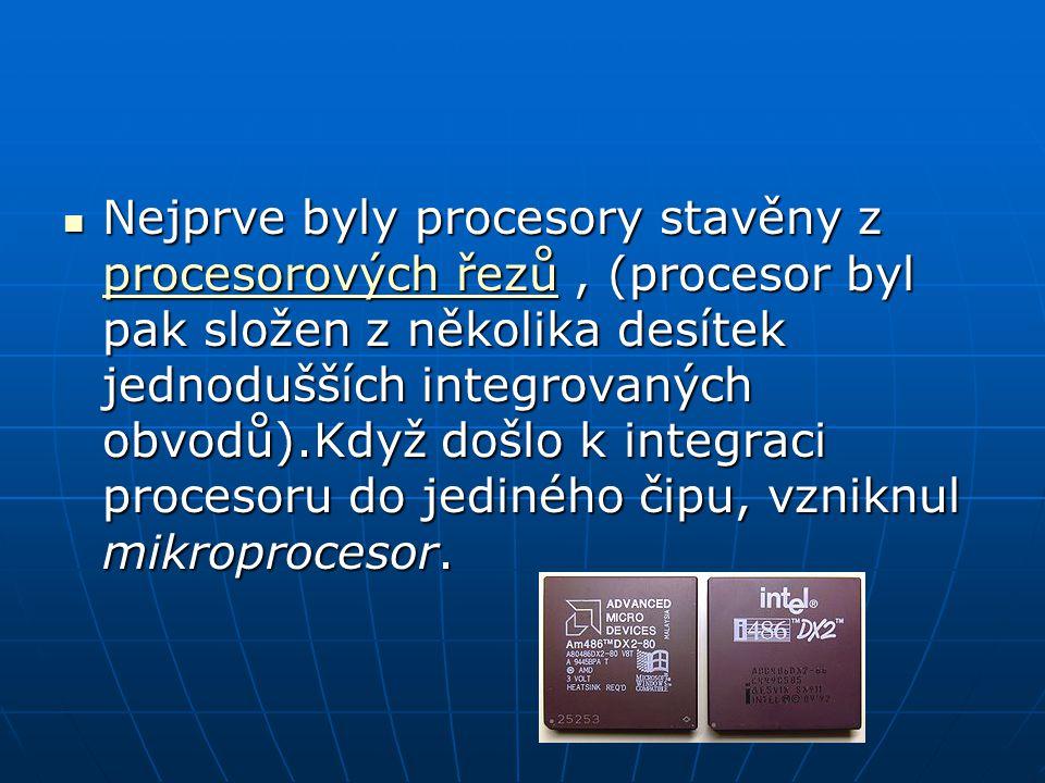 Nejprve byly procesory stavěny z procesorových řezů, (procesor byl pak složen z několika desítek jednodušších integrovaných obvodů).Když došlo k integraci procesoru do jediného čipu, vzniknul mikroprocesor.