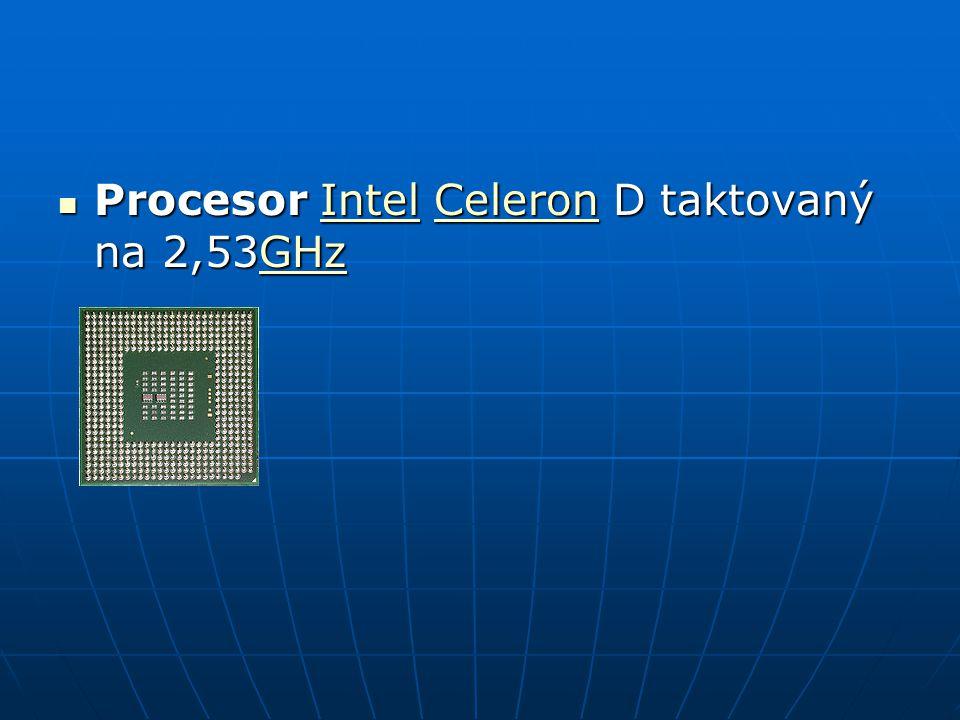 Procesor Intel Celeron D taktovaný na 2,53GHz Procesor Intel Celeron D taktovaný na 2,53GHzIntelCeleronGHzIntelCeleronGHz
