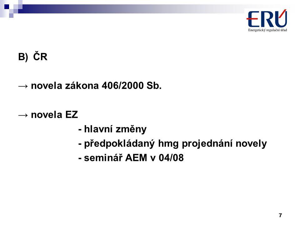 7 B)ČR → novela zákona 406/2000 Sb.